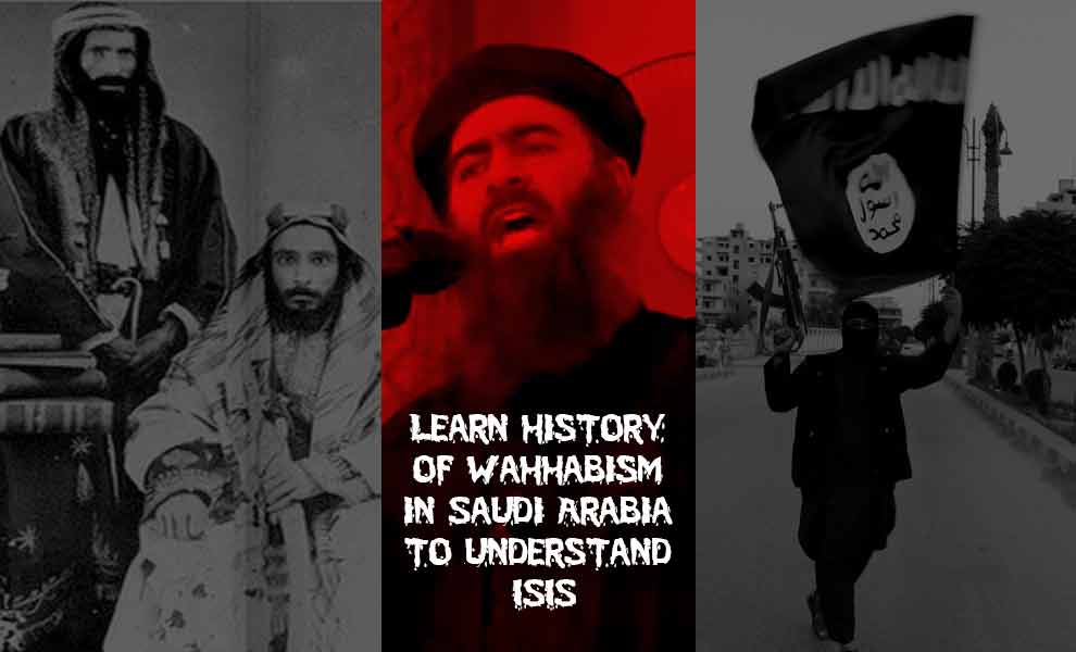 Learn-history-of-Wahhabism-in-Saudi-Arabia-to-understand-ISIS