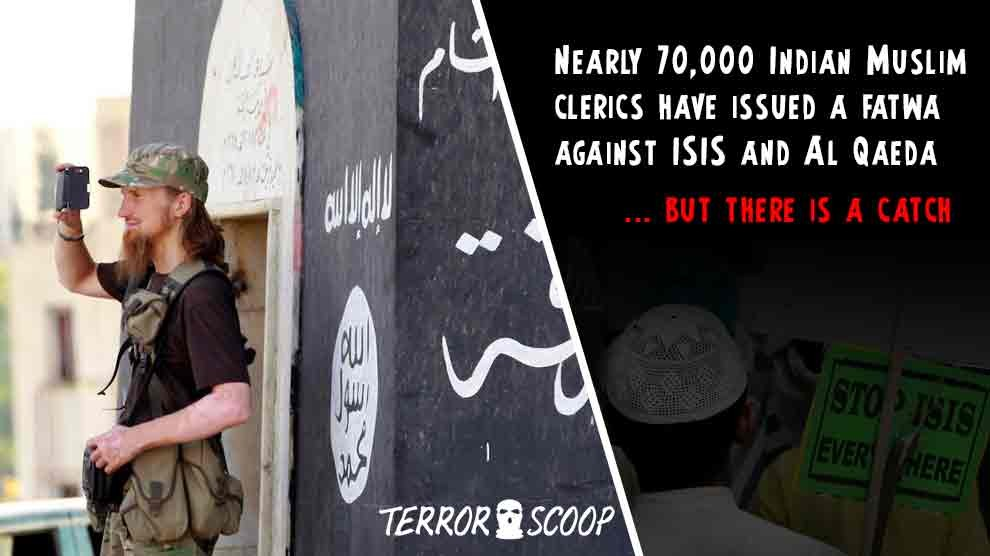 Nearly-70,000-Indian-Muslim-clerics-have-issued-a-fatwa-against-ISIS-and-Al-Qaeda 1