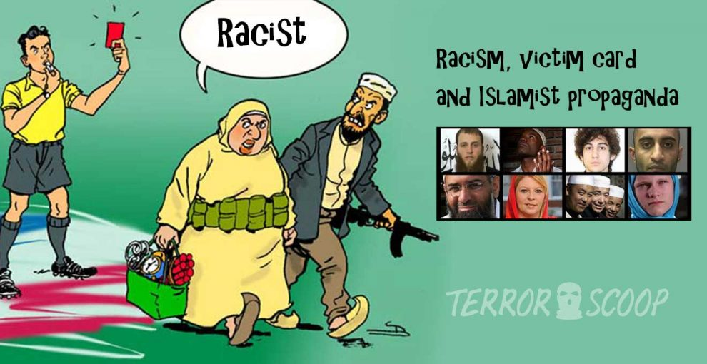Racism,-victim-card-and-Islamist-propaganda
