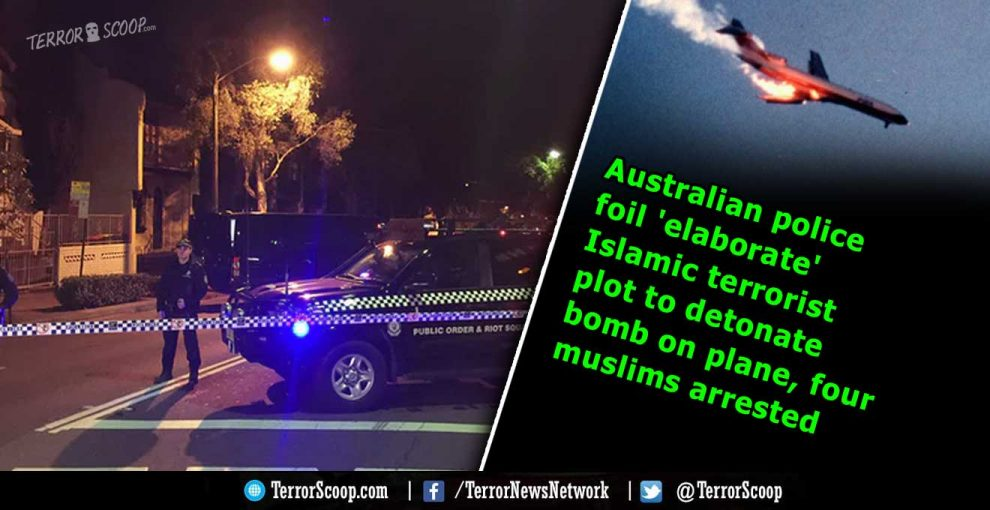 Australian-police-foil-'elaborate'-Islamic-terrorist-plot-to-detonate-bomb-on-plane,-four-muslims-arrested