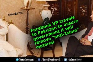 """Facebook-VP-travels-to-Pakistan-to-assure-government-it-will-remove-""""anti-Islam""""-material"""