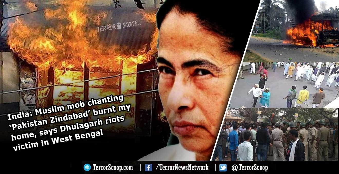 India-Muslim-mob-chanting-'Pakistan-Zindabad'-burnt-my-home,-says-Dhulagarh-riots-victim-in-West-Bengal