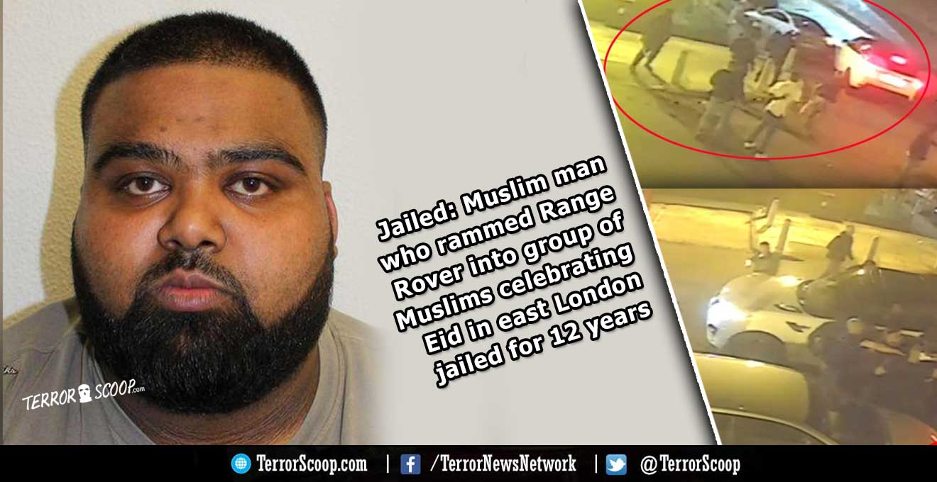Muslim-man-who-rammed-Range-Rover-into-group-of-Muslims-celebrating-Eid-in-east-London-jailed