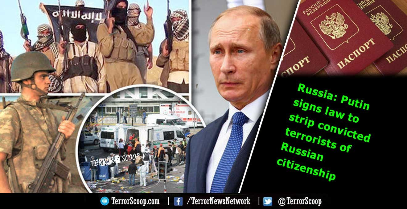 Russia-Putin-signs-law-to-strip-convicted-terrorists-of-Russian-citizenship