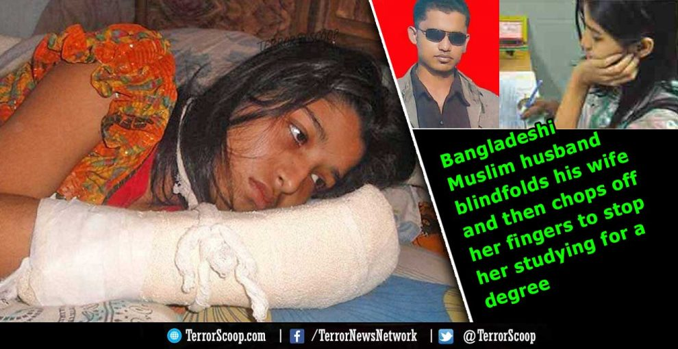 UAE-Bangladeshi-Muslim-husband-blindfolds-his-wife-and-then-chops-off-her-fingers-to-stop-her-studying-for-a-degree