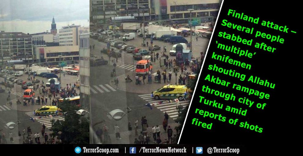 Finland attack – Several people stabbed after 'multiple' knifemen shouting Allahu Akbar rampage through city of Turku amid reports of shots fired
