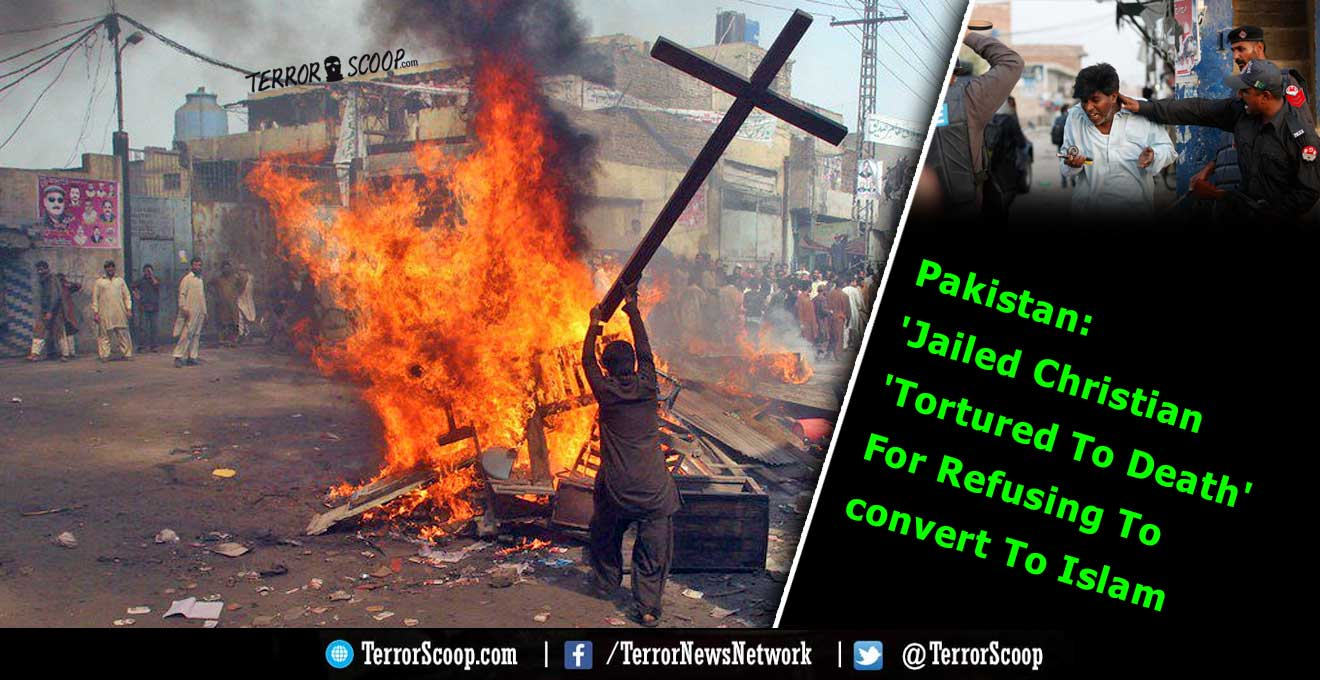 Pakistan-Jailed-Christian-'Tortured-To-Death'-For-Refusing-To-convert-To-Islam