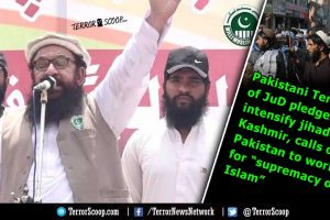 "Pakistani Terrorist of JuD pledges to intensify jihad in Kashmir, calls on Pakistan to work for ""supremacy of Islam"""