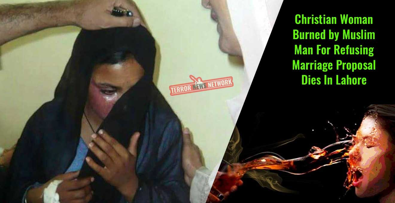 Christian-Woman-Burned-by-Muslim-Man-For-Refusing-Marriage-Proposal-Dies-In-Lahore