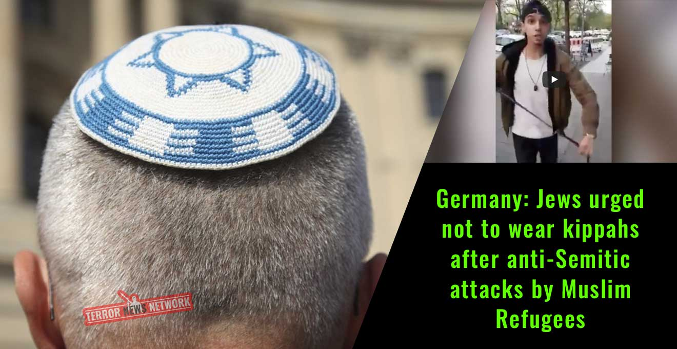 Germany-Jews-urged-not-to-wear-kippahs-after-anti-Semitic-attacks-by-Muslim-Refugees