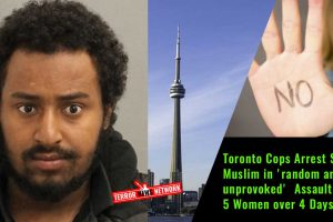 Toronto-Cops-Arrest-Somalian-Muslim-in-'random-and-unprovoked'--Assault-of-5-Women-over-4-Days