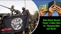 Boko-Haram-Burned-Pastor's-Father-Alive-for-'Choosing-Bible-over-Quran'