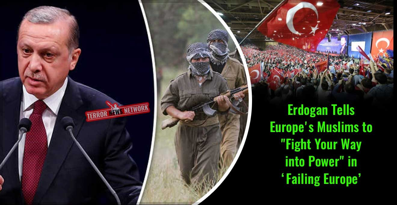 Erdogan-Tells-Europe's-Muslims-to-Fight-Your-Way-into-Power-in-Failing-Europe