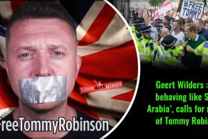 Geert-Wilders-UK-behaving-like-Saudi-Arabia-calls-for-release-of-Tommy-Robinson