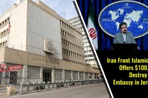 Iran-Front-Islamic-Group-Offers-$100,000-to-Destroy-the-US-Embassy-in-Jerusalem
