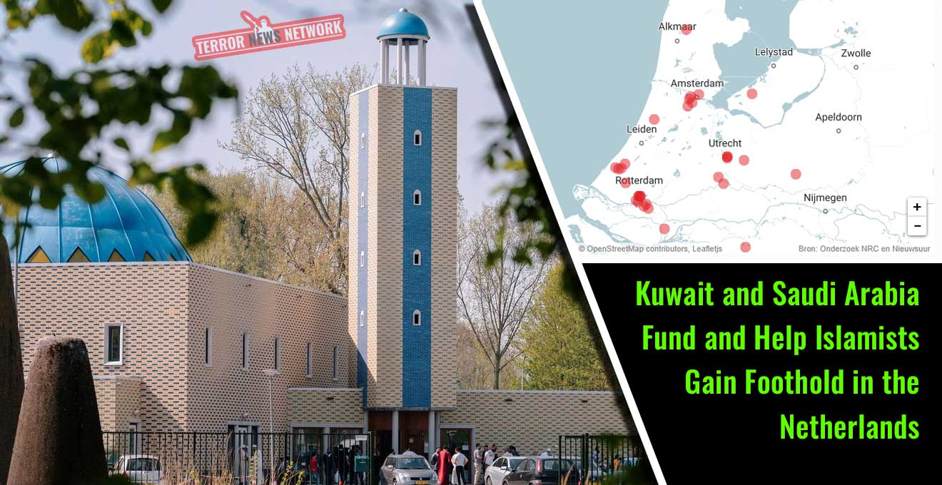 Kuwait-and-Saudi-Arabia-Fund-and-Help-Islamists-Gain-Foothold-in-the-Netherlands