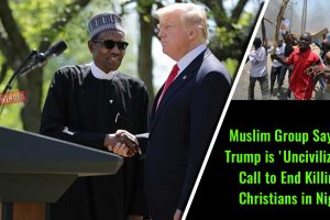 Muslim-Group-Says-that-Trump-is-'Uncivilized'-for-Call-to-End-Killing-of-Christians-in-Nigeria