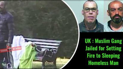 UK-Muslim-Gang-Jailed-for-Setting-Fire-to-Homeless-Man