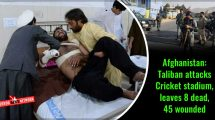Afghanistan: Taliban attacks Cricket stadium, leaves 8 dead, 45 wounded