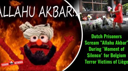 Dutch-Prisoners-Scream-Allahu-Akbar-During-'Moment-of-Silence'-for-Belgium-Terror-Victims-of-Liège