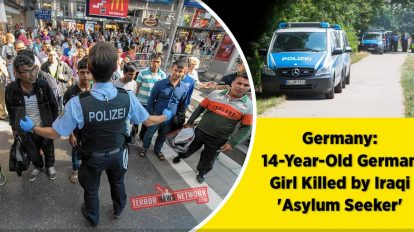 Germany-14-Year-Old-German-Girl-Killed-by-Iraqi-'Asylum-Seeker'